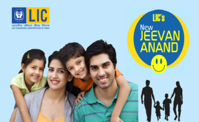 LIC Jeevan Anand and New Jeevan Anand Policy