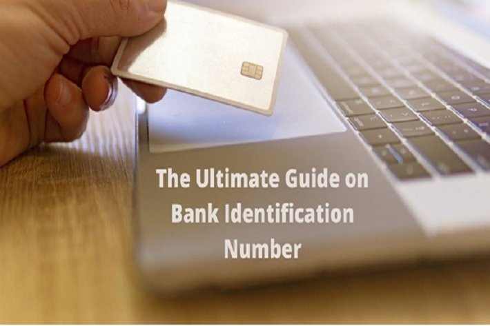 The Ultimate Guide on Bank Identification Number
